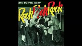 Various ‎– Rock Rock Rock : French Rock 'N' Roll 1956-1959 * 50's Music Compilation