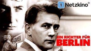 Ein Richter für Berlin (ganze Filme auf Deutsch anschauen in voller Länge Drama, kompletter Film)