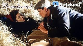 Brombeerzeit (Liebesfilme auf Deutsch anschauen in voller Länge, ganze Filme Deutsch Kriegsfilm)
