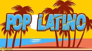 Pop Latino | Latin Music