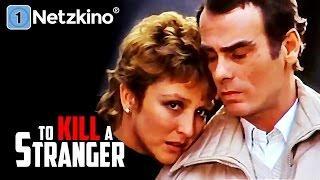 To Kill a Stranger (Horrorfilme auf Deutsch anschauen in voller Länge, ganze Filme auf Deutsch)