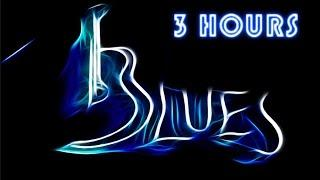Blues, The Blues & Blues Music: 3 Hours of Best Music Blues Instrumental Songs