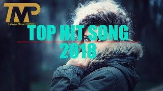 TOP 50 SONG Best English Songs 2017 2018 Hits English song Billboard This Week Top Acoustic Songs