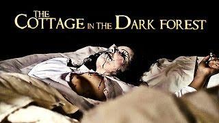 The Cottage in the Dark Forest (Horrorfilme in voller Länge, ganze Filme Deutsch, kompletter Film)