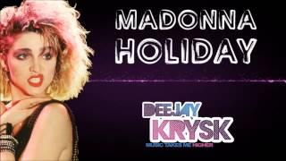 Madonna - Holiday (KrysK Deep House Remix) FREE DOWNLOAD