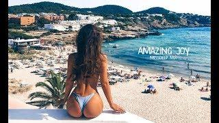 Amazing Joy Special Mix 2017 - Best Of Deep House Sessions Chill Out New Mix By MissDeep