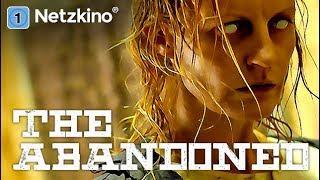 The Abandoned - Die Verlassenen (Horrorfilm auf Deutsch, kompletter Film, ganze Filme Deutsch)