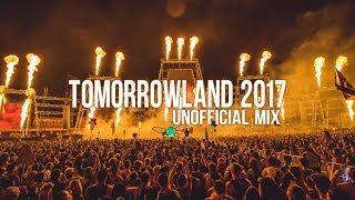 Tomorrowland 2017 Best Songs MEGA Mix