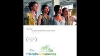Friends with Money Full Movie (Comedy, Drama, Romance)