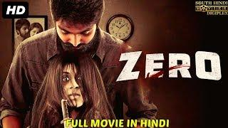 ZERO (2018) New Released Full Hindi Dubbed Movie | Horror Movies In Hindi 2018 | South Movie 2018