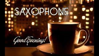 7h.Soft Relaxing Saxophone Dinner Music Stress Relief , Smooth Jazz Instrumental ,Meditation music ,