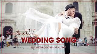 Best Wedding Songs Of All Time - Wedding Songs For Walk Down the Aisle