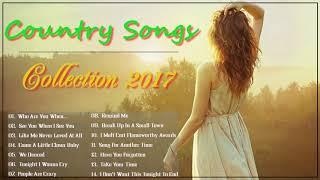 Best Country Songs All Of Time - Top 25 Country Music Playlist Collection 2017