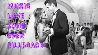 Music Love Song Ever Billboard Top - Top 100 Best Love Songs Ever Greatest Love Of All Love Songs