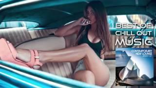 Best of Chill out music - Contemporary New Lounge Aperitif Set