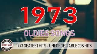 1973 Greatest Hits Playlist - Unforgettable 70s Hits - Best Songs Of 1973