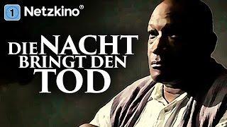 Die Nacht bringt den Tod (Horrorfilme auf Deutsch anschauen in voller Länge, ganze Filme) *HD*