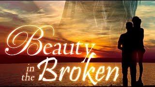 Beauty in the Broken (Love Movie, Full Length, English, Romance, Drama) buong pelikula, cinta filem