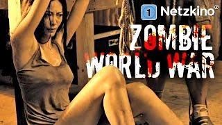 Zombie World War (Horrorfilme auf Deutsch anschauen in voller Länge, ganze Filme auf Deutsch) *HD*