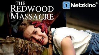 The Redwood Massacre (Horrorfilme auf Deutsch anschauen in voller Länge, ganze Filme Deutsch) *HD*