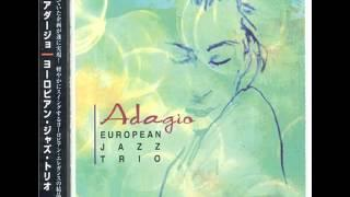 European Jazz Trio - Adagio [2000] (Full Album)