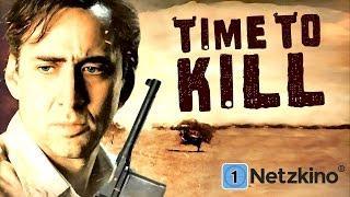 Time to kill - Zeit zu leben, Zeit zu sterben (Actionfilm mit NICOLAS CAGE, ganzer Film) *HD*