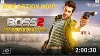 Boss 2 Full Action Movie 2018 Full HD | Jeet & Subhasree Best For Bangla 2018