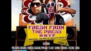 SELECTA REGULA PRESENTS FRESH FROM THE PRESS 2K17 DANCEHALL MIX VOL 2