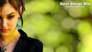 Best Songs Mix (22/4/2018) Pop Music Best Hits Of All Time | Popular Songs Mix