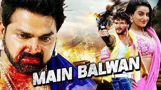 #MAIN_BALWAAN | Bhojpuri Blockbuster Movies 2018 Full #Action Bhojpuri Movie | Full HD Action Movie