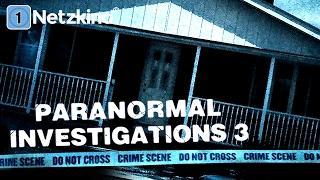Paranormal Investigations 3 (Horrorfilme in voller Länge, ganze Horrorfilme auf Deutsch anschauen)