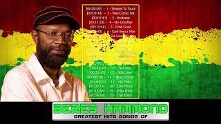 Beres Hammond Greatest Hits - Beres Hammond Best Song New 2018