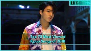 Top 75 Most Viewed Kpop Songs of 2018 (May Week 3)