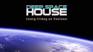 Deep Space House Show 141 | Deep House, Deep Tech House, Chill Out, Minimal, Techno Mix | 2015