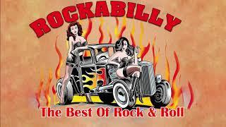 Rockabilly And Rock n Roll Songs Of All Time - Best Classic Rock And Roll Music Collection