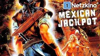 Mexican Jackpot (Actionfilme auf Deutsch anschauen in voller Länge, ganze Filme auf Deutsch)