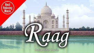 Indian Sitar Raag music for relaxing and meditation