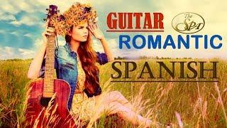 SPANISH GUITAR  LOVE SONGS LATIN  RELAXING ROMANTIC   INSTRUMENTAL  SPA  MASSAGE MUSIC BACKGROUND