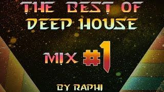 BEST of DEEP HOUSE *_*  MIX #1 by RAPHI 2016 - HD- visualizer- DJJJD 01