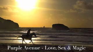 Purple Avenue - Love, Sex and Magic (Chill-out Version)