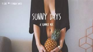 Sunny Days | A Summer Mix | Best Of Tropical Deep House Music Chill Out 2017 Mix