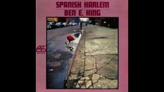 BEN E. KING - Spanish Harlem (1961) [Greatest Full Album] [Best Latin Music]