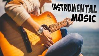 Classical Guitar Music. Best Acoustic Guitar Songs. Guitar Instrumental Background Music Compilation