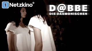 D@bbe - Die Dämonischen (Horrorfilm in voller Länge, ganze Filme auf Deutsch schauen, Film Deutsch)