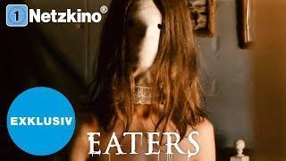 Eaters - Sie kommen und werden dich fressen (Horrorfilm Deutsch in voller Länge, ganzer Film) *HD*