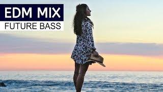 EDM MIX 2018 - Best of Future Bass Music