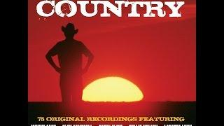 Various Artists - The Very Best of Country (Not Now Music) [Full Album]