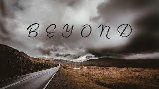 Beyond | Chill & Ambient Mix
