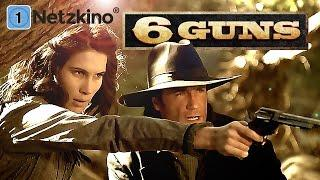 6 Guns (Action, Western, Actionfilme auf Deutsch anschauen in voller Länge, kompletter Film) *HD*