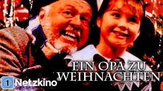 Ein Opa zu Weihnachten (Weihnachtsfilme auf Deutsch anschauen in voller Länge, ganzer Film Deutsch)